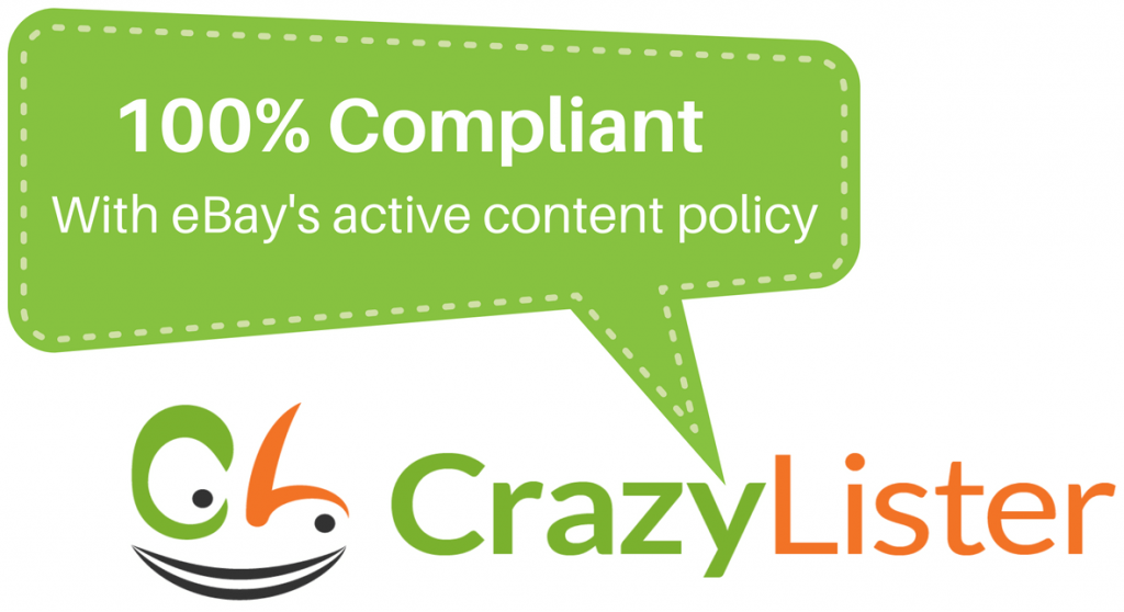 CrazyLister 100% compliant with eBays active content policy