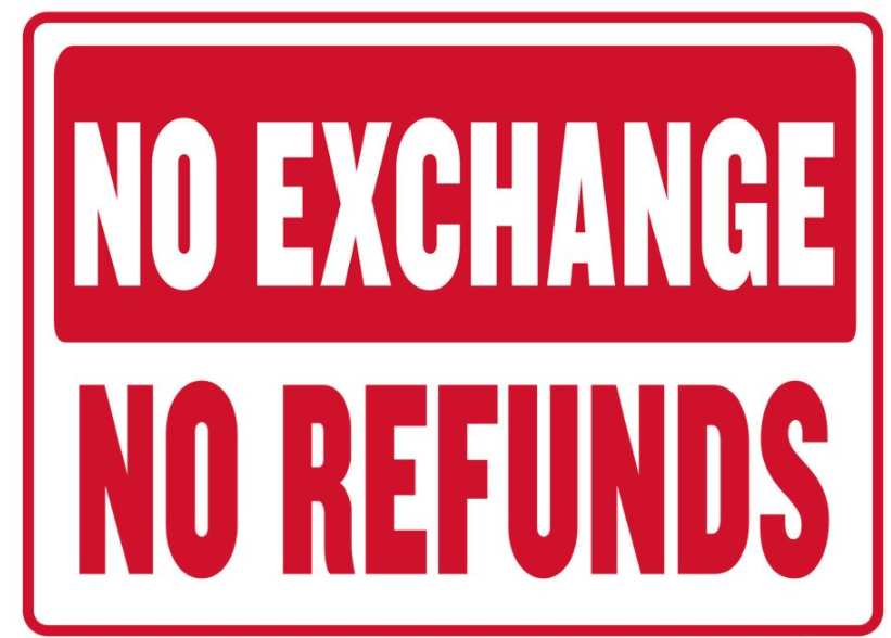 no refunds policy - is this the right way to go?