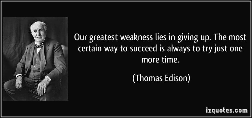 Thomas Edison on giving up